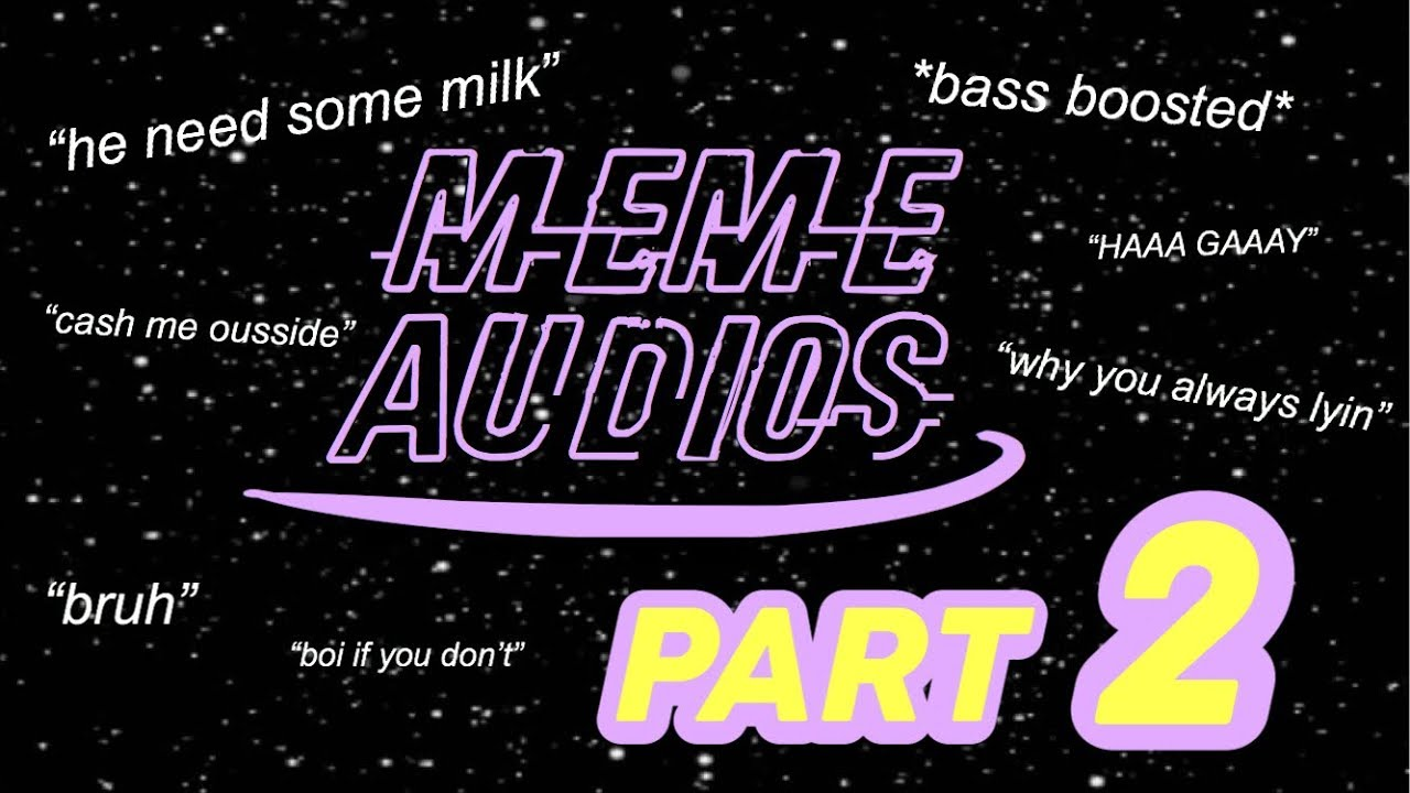 MEME SOUND EFFECTS FOR EDITING | [PART 2] - YouTube