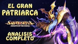 EL GRAN PATRIARCA!! ANALISIS COMPLETO! TROLL DEL CONTROL! Saint Seiya Awakening