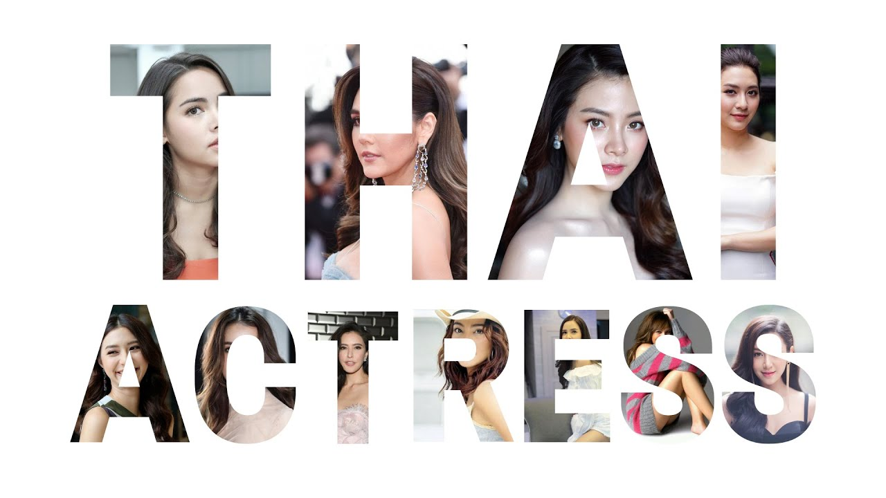 Beautiful Thailand Actress-- Top 30 Most Famous And Hottest Thai Actress Names