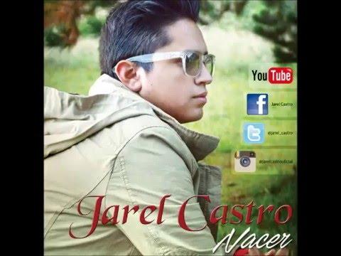 Jarel Castro - Historia De Amor
