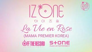 아이즈원 IZ*ONE - 라비앙로즈 (La Vie en Rose) (MAMA PREMIER KOREA) Lyrics (Romanization / HAN / ENG)