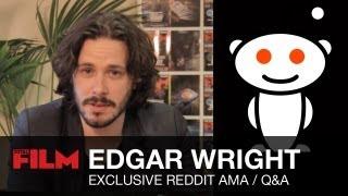 Edgar wright answers reddit ama fan questions