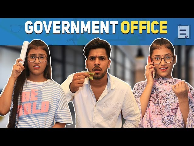 "Every Government Office Ever ft  Yogesh Kathuria"" by Samreen"