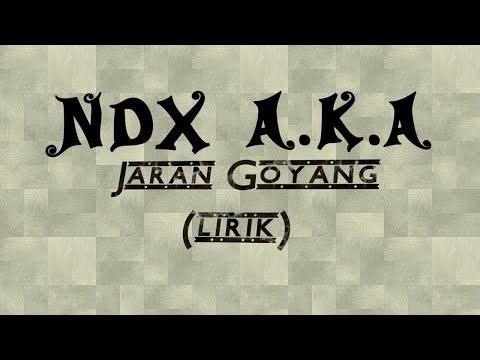 NDX A.K.A - Jaran Goyang (lirik) Mp3