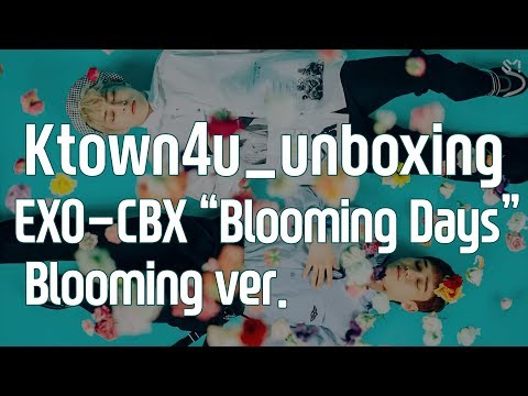 [Ktown4u_unboxing] EXO-CBX - 2nd Mini [BLOOMING DAYS] BLOOMING Ver. 엑소 첸백시