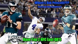 Eagles Have The Top Two QB's In The NFC East!!!  WHERE'S DAK PRESCOTT PT 1! (Eagles Time Stamp 5:30)