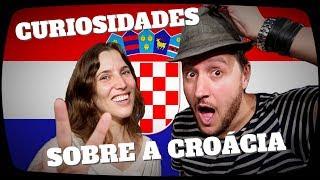 CURIOSIDADES SOBRE A CROÁCIA com Kristina