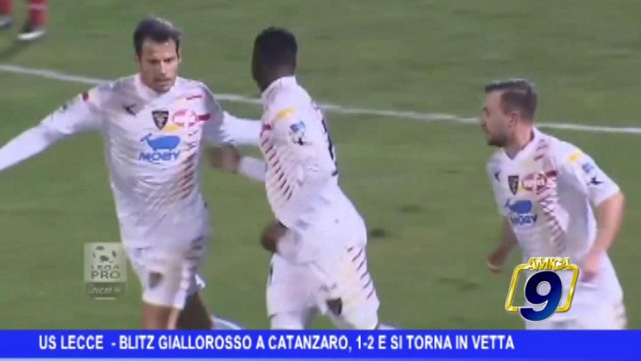 Us Lecce | Blitz giallorosso a Catanzaro, 1-2 e si torna ...