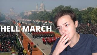 HELL MARCH - Indian Army [ Republic Day Parade ] | REACTION!