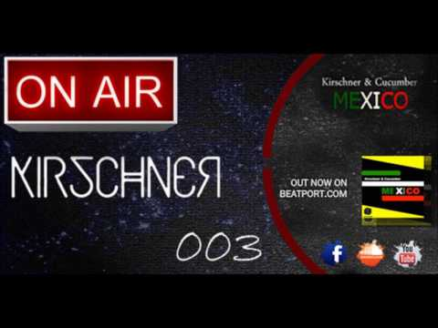 We Are Kirschner: On Air 003
