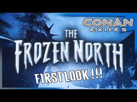 CONAN EXILES | THE FROZEN NORTH OVERVIEW - BUILDING/EXPLORING!!!!