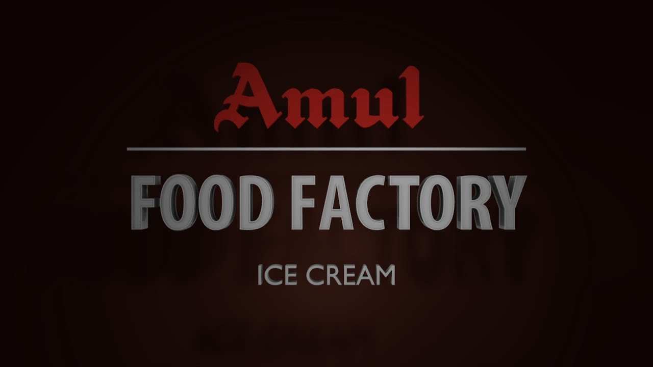 Amul Food Factory - Ice Cream