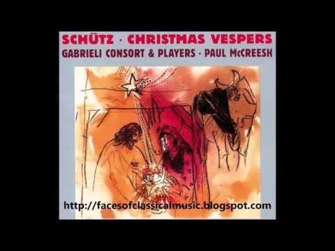 Heinrich Schütz: Christmas Vespers - Gabrieli Consort & Players, Paul McCreesh (Audio video)
