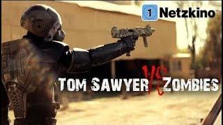 Tom Sawyer vs Zombies (HD Zombie SiFi Horror Movie, Fantasy, Full Length)