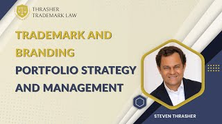 Trademark and Branding Portfolio Strategy and Management