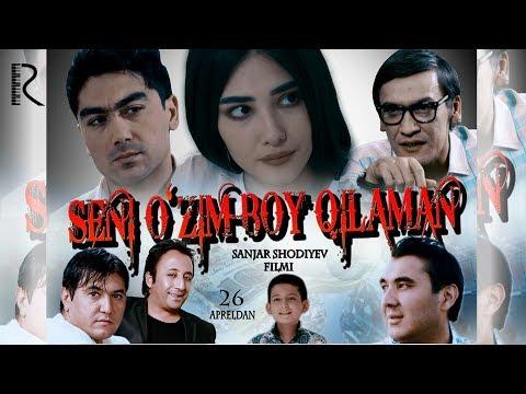 Seni o'zim boy qilaman (o'zbek film) | Сени узим бой киламан (узбекфильм) - Видео-поиск