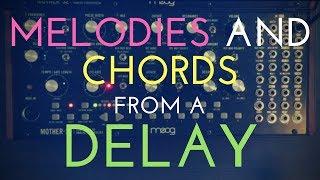 Tipps' n ' Tricks: Verwenden Sie eine Verzögerung zu erstellen, Akkorde und Melodien aus einfachen Sequenzen
