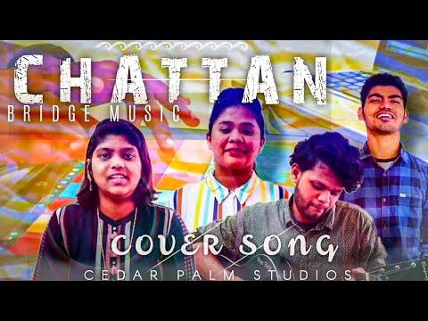 Chattan- Bridge Music | Cover Song | New version 🔥🔥