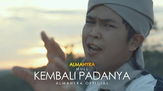 Download lagu KEMBALI PADANYA - ALMAHYRA OFFICIAL