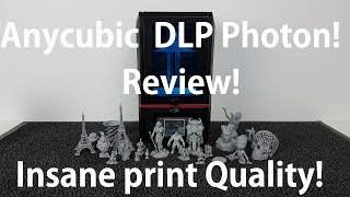 Anycubic Photon DLP 3D printer Review - insane print quality!