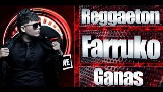 Farruko - Reggaeton 2012 - GANAS - LO MAS NUEVO,.,SUSCRIBANSE thumbnail