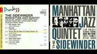 - Manhattan Jazz Quintet : You'd Be So Nice to Come Home To