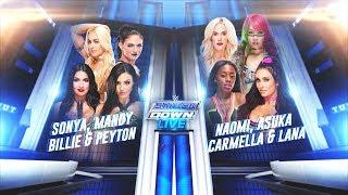 Naomi, Lana, Carmella & Asuka Vs Billie, Peyton, Mandy & Sonya: SmackDown Live #WWE2K19 #SDLive