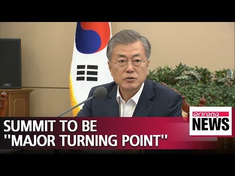 President Moon expresses high hopes for Kim-Trump summit
