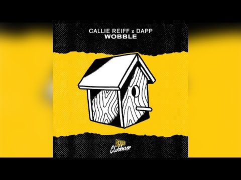 Callie Reiff & DAPP - Wobble (AIRWAV Remix)