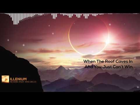 Illenium - Reverie (feat. King Deco) with Lyric