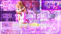 ";MGS; The Chipettes - ""Don't Start Now"" [FULL MEP]"