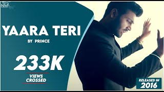 Yaara Teri Yaari ft. Prince ll Official Video ll Namyoho Studios ll