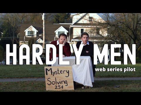 HARDLY MEN  Webseries Pilot