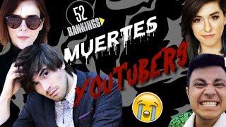 YOUTUBERS QUE HAN MUERTO (En la vida real y en redes sociales) :P