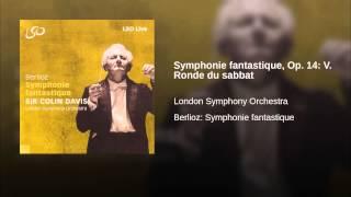 Symphonie fantastique, Op. 14: V. Ronde du sabbat