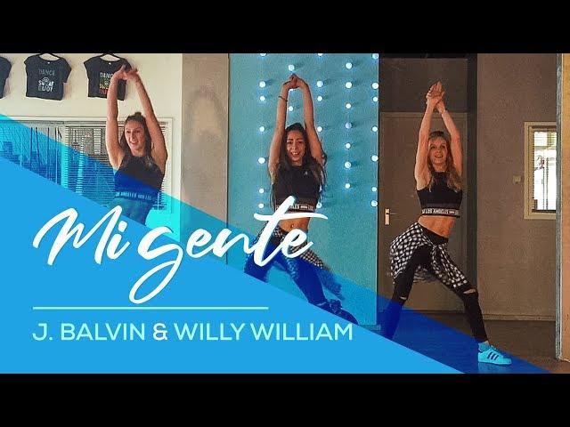 Mi Gente J Balvin Willy William Easy Fitness Dance Video Choreography