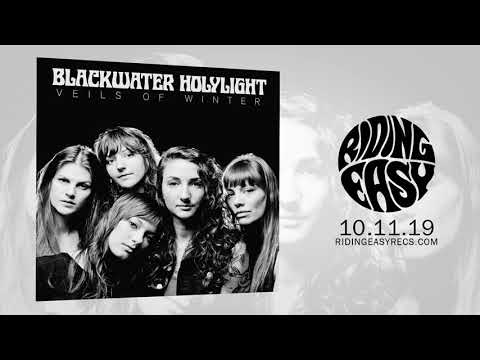 Blackwater Holylight - Veils of Winter | Official Album Stream | RidingEasy Records Mp3