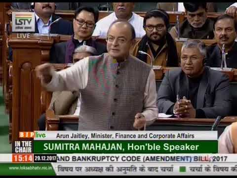 FM Arun Jaitley's reply on The Insolvency And Bankruptcy Code (Amendment ) Bill, 2017