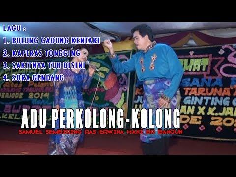 Adu Perkolong-Kolong | Samuel Sembiring ras Erwina Hani br Bangun Bagian 2