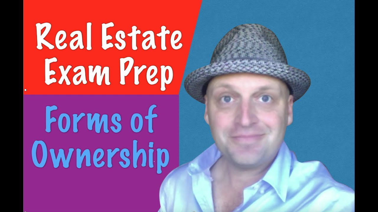 forms of ownership real estate exam forms of ownership real estate exam