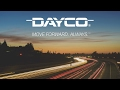 DAYCO Corporate Video - Move Forward. Always.™