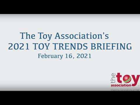 The Toy Association's 2021 Toy Trends Briefing
