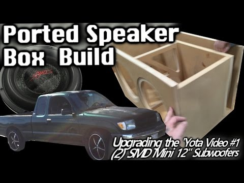 """Ported Speaker Box Build - (2) SMD """"Mini"""" 12"""" Subwoofers - 'Yota BASS Upgrade Video 1"""