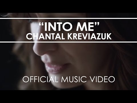 Chantal Kreviazuk - Into Me - Official Music Video