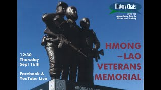 video thumbnail: History Chats | The Hmong-Lao Veterans Memorial