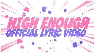Justin Caruso - High Enough ft. Rosie Darling (Lyric Video)