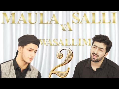 MAULA YA SALL WASALLIM  PART 2 | RAMADAN NAAT | RAMZAN | Danish F Dar | Dawar Farooq | Best Naat |