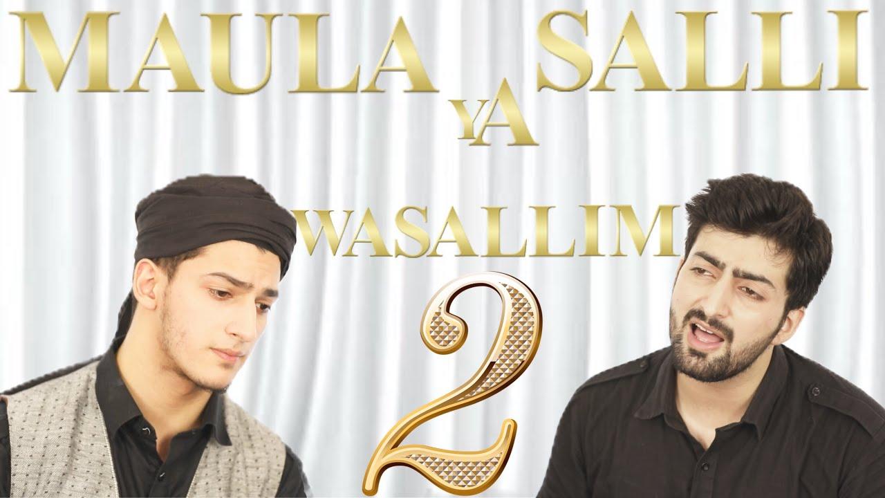 MAULA YA SALL WASALLIM  PART 2 | RAMADAN NAAT | RAMZAN | Danish F Dar | Dawar Farooq | Best Naat | #1