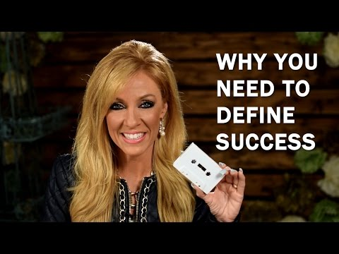 Why You Need to Define Success
