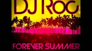 DJ Roc - Forever Summer
